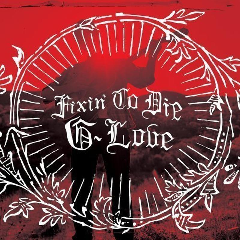 """Free MP3 Download: G. Love – """"Fixin' To Die"""""""